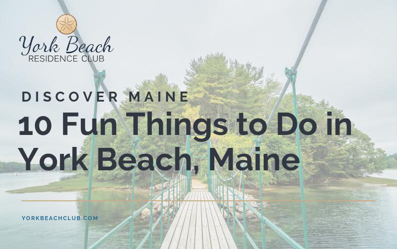 10 Fun Things to Do in York Beach, Maine